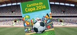 Cartilha orienta sobre direitos na Copa de 2014